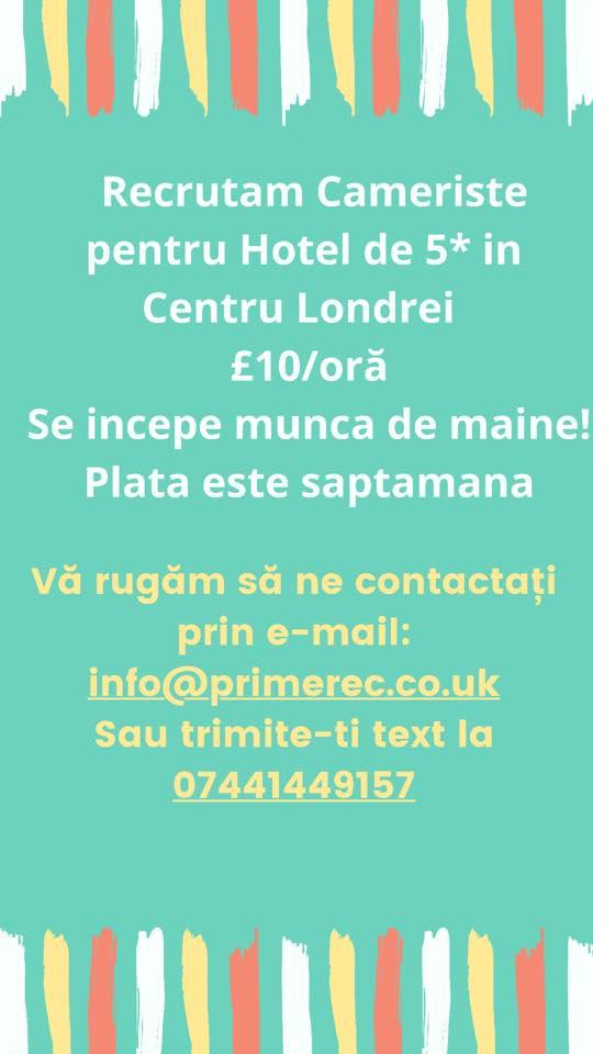 Recrutam Cameriste pentru Hotel de 5* in Centru Londrei - £10/oră